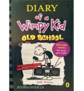 Old School – Diary of A Wimpy Kid